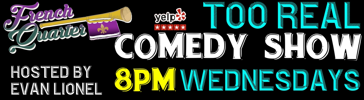 too real comedy show french quarter creole bar grill