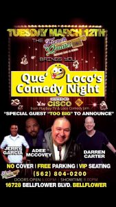 Que Locos Comedy Night @ French Quarter Creole Bar and Grill