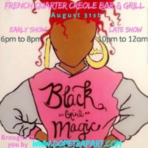 Black Girl Magic @ French Quarter Creole Bar and Grill