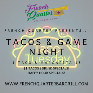 Taco Tuesday @ The French Quarter Creole Bar and Grill